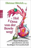 Hol Oma von der Bowle weg! (eBook, ePUB)