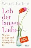 Lob der langen Liebe (eBook, ePUB)