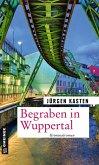 Begraben in Wuppertal (eBook, PDF)