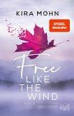 Free like the Wind / Kanada Bd.2 (eBook, ePUB)