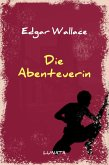 Die Abenteuerin (eBook, ePUB)