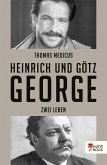 Heinrich und Götz George (eBook, ePUB)