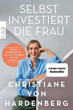 Selbst investiert die Frau (eBook, ePUB) - Hardenberg, Christiane von