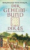 Der Geheimbund der 45 (eBook, PDF)