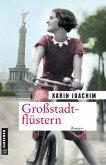 Großstadtflüstern (eBook, PDF)