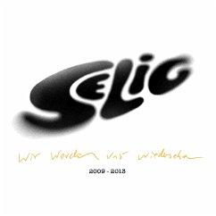 Wir Werden Uns Wiedersehen (Best Of 2009-2013) - Selig