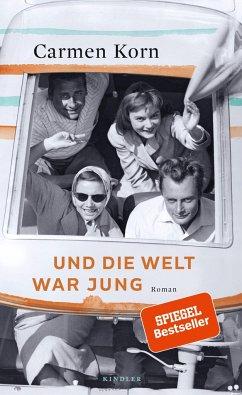 Und die Welt war jung / Drei-Städte-Saga Bd.1 - Korn, Carmen