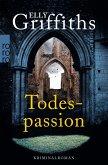 Todespassion / Ruth Galloway Bd.8