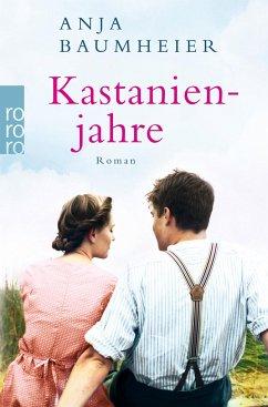 Kastanienjahre - Baumheier, Anja
