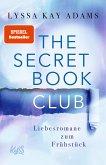 Liebesromane zum Frühstück / The Secret Book Club Bd.3