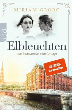 Elbleuchten / Eine hanseatische Familiensaga Bd.1 - Georg, Miriam
