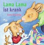 Lama Lama ist krank / Lama Lama Bd.4
