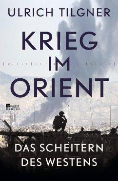 Krieg im Orient - Tilgner, Ulrich