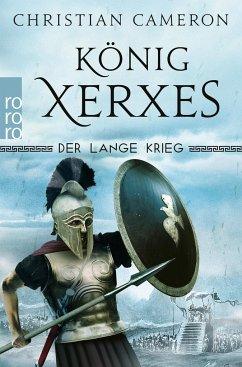 König Xerxes / Der lange Krieg Bd.4 - Cameron, Christian