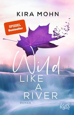 Wild like a River / Kanada Bd.1 - Mohn, Kira