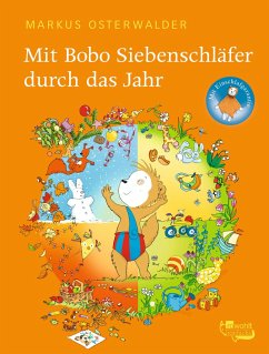 Mit Bobo Siebenschläfer durch das Jahr - Osterwalder, Markus
