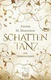 Schattentanz / Die Tiermagierin Bd.1