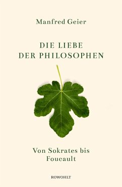 Die Liebe der Philosophen - Geier, Manfred
