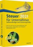 Steuer 2021 für Unternehmer, Selbstständige und Existenzgründer - inkl. DVD