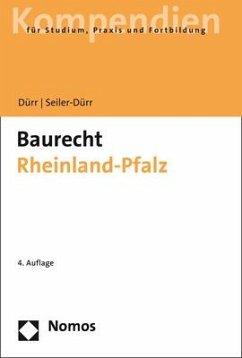 Baurecht Rheinland-Pfalz - Dürr, Hansjochen; Seiler-Dürr, Carmen