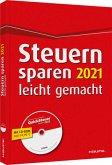 Steuern sparen 2021 leicht gemacht - inkl. CD-ROM