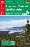Rund um Zwiesel, Großer Arber, Wander - Radkarte 1 : 25 000