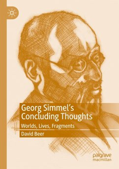 Georg Simmel's Concluding Thoughts - Beer, David