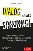 Dialog statt Spaltung! (eBook, ePUB)