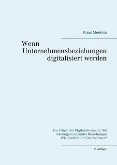 Wenn Unternehmensbeziehungen digitalisiert werden
