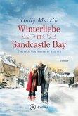 Winterliebe in Sandcastle Bay / Sandcastle Bay Bd.3