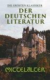 Die größten Klassiker der deutschen Literatur: Mittelalter (eBook, ePUB)