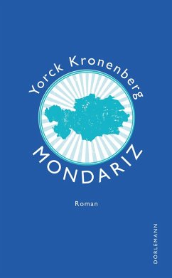 Mondariz (eBook, ePUB) - Kronenberg, Yorck