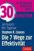 30 Minuten Stephen R. Coveys Die 7 Wege zur Effektivität (eBook, PDF)