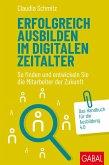 Erfolgreich ausbilden im digitalen Zeitalter (eBook, PDF)
