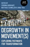 Degrowth in Movement(s) (eBook, ePUB)