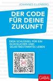 Der Code für deine Zukunft (eBook, ePUB)