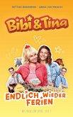 Bibi & Tina - Endlich wieder Ferien (eBook, ePUB)