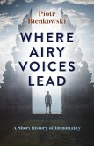 Where Airy Voices Lead (eBook, ePUB)