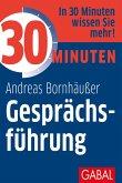 30 Minuten Gesprächsführung (eBook, ePUB)