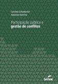 Participação pública e gestão de conflitos (eBook, ePUB)