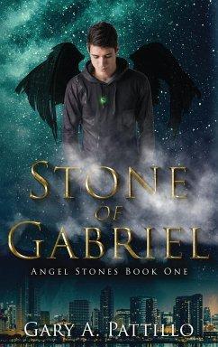 Stone of Gabriel - Pattillo, Gary A