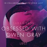 Obsessed with Owen Gray - erotic short story (MP3-Download)