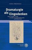 Dramaturgie als Eingedenken (eBook, PDF)