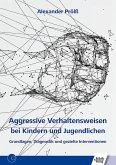 Aggressive Verhaltensweisen bei Kindern und Jugendlichen (eBook, PDF)