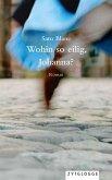Wohin so eilig, Johanna? (eBook, ePUB)