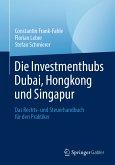 Die Investmenthubs Dubai, Hongkong und Singapur (eBook, PDF)