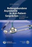 Rollengebundene Asymmetrie in Arzt-Patient-Gesprächen (eBook, PDF)