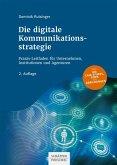 Die digitale Kommunikationsstrategie (eBook, ePUB)