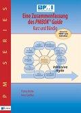 Eine Zusammenfassung des PMBOK® Guide - Kurz und bündig (eBook, ePUB)