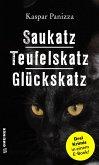 Saukatz - Teufelskatz - Glückskatz (eBook, ePUB)